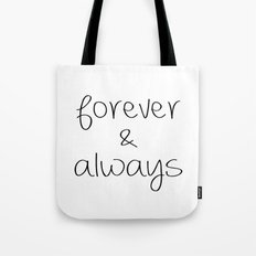 Forever & Always Tote Bag