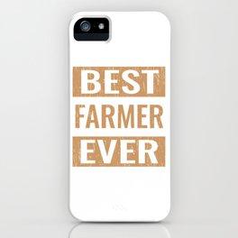 """Best Farmer Ever"" Gardening Shirt For Gardeners T-shirt Design Hobby Garden Tractor Farm Rake iPhone Case"