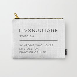 Livsnjutare Definition Carry-All Pouch