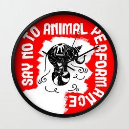 Say NO to Animal Performance - Elephant Wall Clock