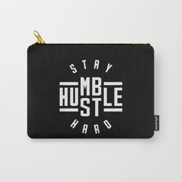 Stay Humble Hustle Hard Carry-All Pouch