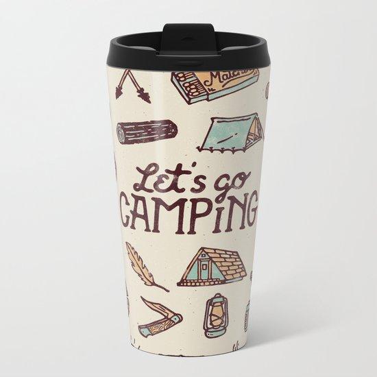 Lets Go Camping Metal Travel Mug