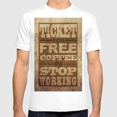 Free Coffee Ticket Mens Fitted Tee White MEDIUM