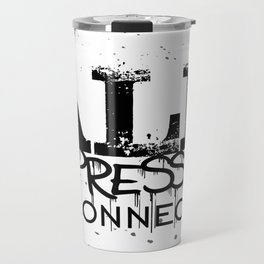 All Oppression is Connected Travel Mug