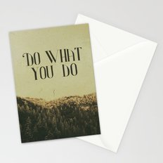Do What You Do Stationery Cards