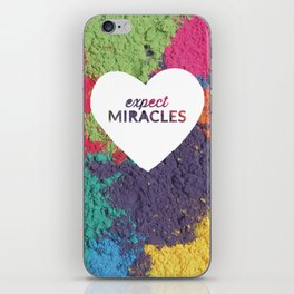 Expect Miracles Inspirational Print iPhone Skin