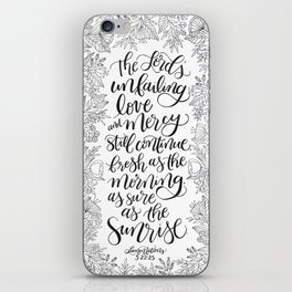 As Sure As The Sunrise iPhone Skin