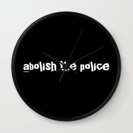 Abolish The Police Wall Clock
