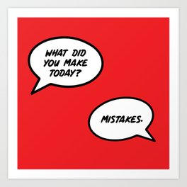 What Did You Make Today? | Typography Art Print