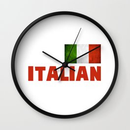 Funny Have No Fear The Italian Is Here Wall Clock