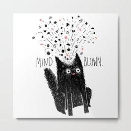 MIND BLOWN. Metal Print