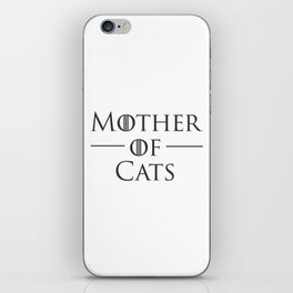 Mother of Cats, Cat Mom, Cat Lover iPhone Skin