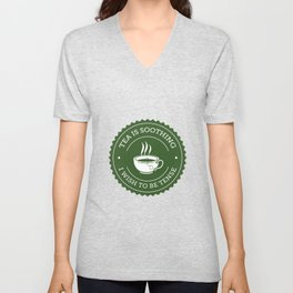 Tea Quote Unisex V-Neck