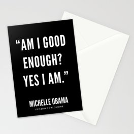 """Am I good enough? Yes I am."" Stationery Cards"