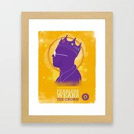 FEARLESS: Wears The Crown Framed Art Print