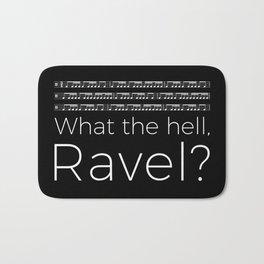 What the hell, Ravel? (black) Bath Mat