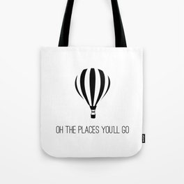 Oh The Places You'll Go, Hot Air Balloon Tote Bag