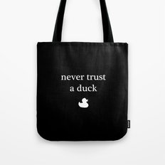 SHADOWHUNTERS – never trust a duck Tote Bag