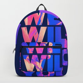 We will we will rock you Backpack