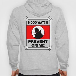Hood Watch Prevent Crime Hoody