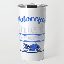 """A Cool Motocross Tee For Riders Saying """"Motorcycle Riders"""" T-shirt Design Illustration Of A Bike Travel Mug"""