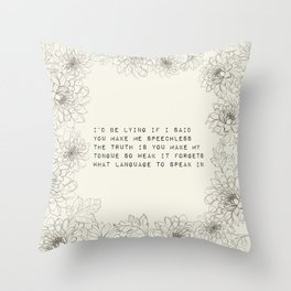 I'd be lying - R. Kaur Collection Throw Pillow