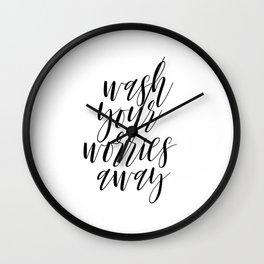 Wash your worries away, Bathroom Wall Decor, Printable Quotes, Bathroom Wall Art Wall Clock