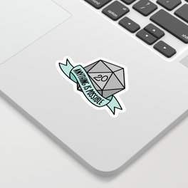 Anything is Possible D20 Sticker