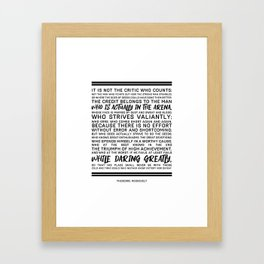 Teddy Roosevelt Daring Greatly The Man In The Arena Framed Art Print