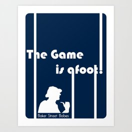 Baker Street Babes: The Game is Afoot! Art Print