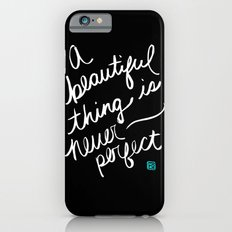 A Beautiful Thing (inverted) Slim Case iPhone 6s