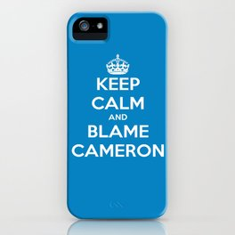 Keep Calm and Blame Cameron iPhone Case
