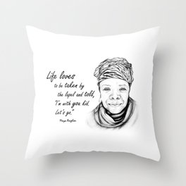 Maya Angelou Quote - Take Life by the Lapels - Art and Apparel Throw Pillow
