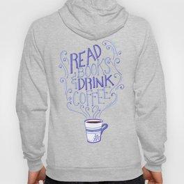 Read Books & Drink Coffee  Hoody