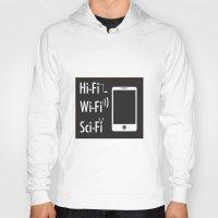 sci fi Hoodies featuring Hi-Fi Wi-Fi Sci-Fi by Seedoiben