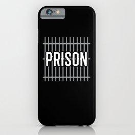 Prison | Jail Costume Gift Idea iPhone Case