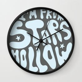 I'm From Stars Hollow in gray and blue Wall Clock