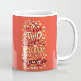 Two Lives Coffee Mug