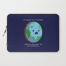 Flat Earth - Round Earth Laptop Sleeve