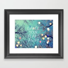 Dance Your Fears Away Framed Art Print