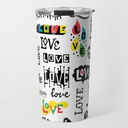 More Love Words Travel Mug