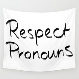 Respect Pronouns Wall Tapestry