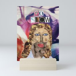 Go Slow Jesus Mini Art Print
