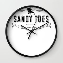Sandy Toes and Salty Kisses Beach Summer Wall Clock