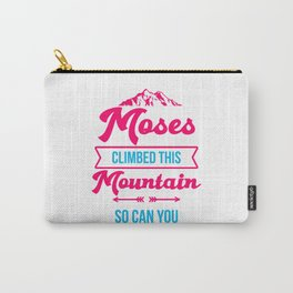 Moses Climbed This Mountain So Can You Funny Passover Training Carry-All Pouch