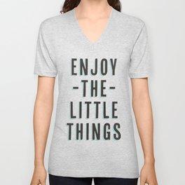 Enjoy The Little Things Unisex V-Neck