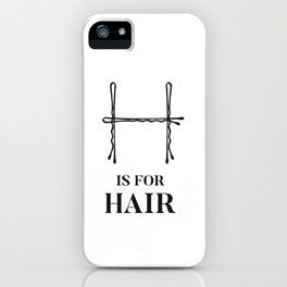 Hair Salon Quote Fashion Beauty Bobby Pins Vanity Woman Black and White  iPhone Case
