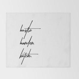 Hustle Harder Bitch Throw Blanket