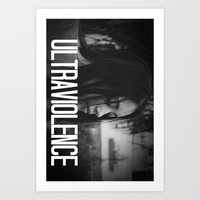 ultraviolence Art Prints featuring ULTRAVIOLENCE GIRL. by Beauty Killer Art