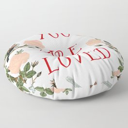 You Are Loved Floor Pillow